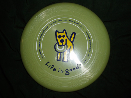 Life is Good Frisbee